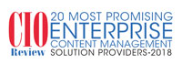 Top 20 Enterprise Content Management Solution Providers - 2018